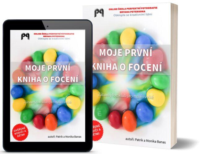 E-BOOK - MOJE PRVNÍ KNIHA O FOCENÍ 3D, kniha